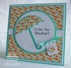 Umbrella die Would also be cute with a baby shower wording Weather Cards, Umbrella Cards, Get Well Cards, Copics, Sympathy Cards, Creative Cards, Greeting Cards Handmade, Scrapbook Cards, Homemade Cards