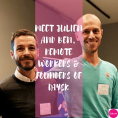 Digital Nomads Interviews - Meet Julien and Ben, remote workers and founders of Daysk - digitalnomadsmedia.com
