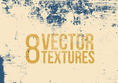 Friends, today's freebie is a set of 8 grunge vector textures. These textures are