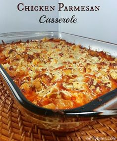 chicken parmesan casserole is to die for and SO EASY