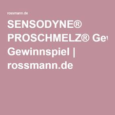 SENSODYNE® PROSCHMELZ® Gewinnspiel | rossmann.de