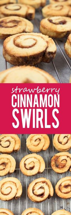 Strawberry Cinnamon Swirls - Big, soft and buttery. These cookies are exploding with strawberry and cinnamon flavour.