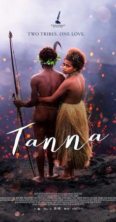 Tanna [enregistrament vídeo] / dirigida por Bentley Dean y Martin Butler 2015 Movies, Latest Movies, Hd Movies, Movies To Watch, Movies Online, Movies And Tv Shows, Movie Tv, Tv Watch, Vanuatu