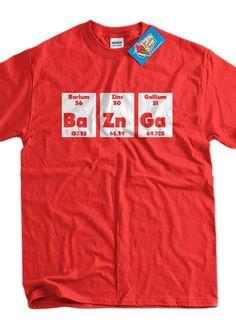 Bazinga BaZnGa Periodic Table Chemistry Geek Nerd by IceCreamTees, $14.99