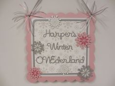 Snowflake Winter Wonderland Door Welcome Sign by PeachyPaperCrafts