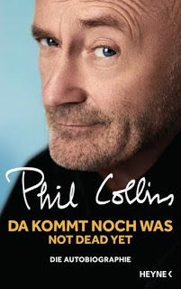 Barbaras Paradies: Mein Februar 2017 Da kommt noch was - Not dead yet von Phil Collins