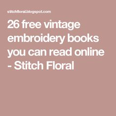 26 free vintage embroidery books you can read online - Stitch Floral