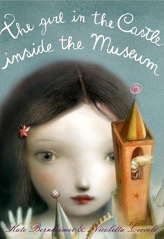 """Nicoletta Ceccoli """"The Girl in the Castle Inside the Museum"""""""