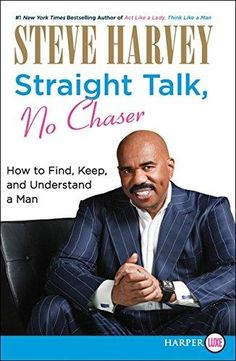 LARGE PRINT - Straight Talk, No Chaser: How to Find, Keep, and Understand a Man