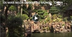 bãoPAdaná:  Os Mais Belos Jardins do Mundo - China