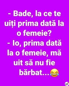La ce sa te uiti prima data la o femeie Funny Quotes, Funny Memes, The Funny, Periodic Table, Haha, Things I Want, Inspirational Quotes, Humor, Smile
