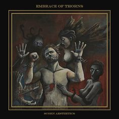Embrace of Thorns – Scorn Aesthetics (Kurzreview / Albumvorstellung)