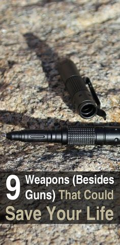 9 Weapons (Besides Guns) That Could Save Your Life. You can carry most of these anywhere without drawing any unwanted attention, yet they're effective enough to take down almost anyone. Here, then, are 9 weapons that could save your life. #Urbansurvivalsite #Weaponstosaveyourlife #Weaponsforsurvival #SHTF