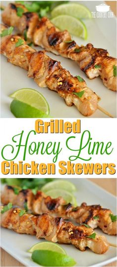Grilled Honey Lime Chicken Skewers recipe from The Country Cook chicken recipes ideas healthy lowfat 287526757444128477 Lime Chicken Thighs Recipe, Lime Chicken Recipes, Honey Lime Chicken, Cilantro Chicken, Chicken Thigh Recipes, Recipe Chicken, Bbq Chicken, Grilled Chicken, Grilling Recipes
