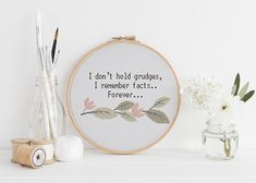 I don't hold grudges, I remember facts… Forever… counted cross stitch xstitch funny Insult pattern pdf Download