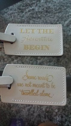 I have about 30 of these pearl white leather luggage tags leftover from our destination wedding they have a gold foil imprint on the back about half one quote and the other half has the second quote. You can create your own custom insert if you like simply by using a avery business card size template. Everyone LOVED them!!! Please let me know if you have any questions. I would like to sell them all together and not individually
