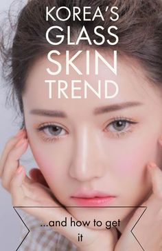 Korea& Glass Skin trend is the latest skincare trend to make its way Down Under from beauty-obsessed South Korea. Glass skin (or & pibu& as it& known in Korean) refers to translucent looking skin that is toned, hydrated, healthy and fresh. Natural Hair Mask, Natural Hair Styles, Natural Beauty, Natural Face, Natural Makeup, Beauty Hacks For Teens, Get Rid Of Blackheads, Glass Skin, Skin Tag