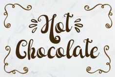 Hot Chocolate (Font) by Illustrator Guru · Creative Fabrica Red Wine Hot Chocolate Recipe, Chocolate Font, Christmas Hot Chocolate, Hot Chocolate Quotes, Hand Lettering Fonts, Handwritten Fonts, All Fonts, Monogram Design, Monogram Fonts