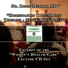 """Homeopathic Case-Taking Timeline-Never Well Since: This podcast is an excerpt from Dr. Robin Murphy, ND's """"Women's Health Care"""" Lecture CD Set. Dr. Murphy introduces the Homeopathic Case-Taking Timeline and the importance of the """"never well since"""" keynote.  http://lotushealthinstitute.com/catalog/product_info.php?products_id=100"""