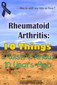 Natural Cures for Arthritis Pain - - 10 Things I Wish I Knew 10 Years Ago About Rheumatoid Arthritis Arthritis Remedies Hands Natural Cures Rheumatische Arthritis, Yoga For Arthritis, Juvenile Arthritis, Natural Remedies For Arthritis, Rheumatoid Arthritis Treatment, Arthritis Relief, Types Of Arthritis, Pain Relief, Natural Cures