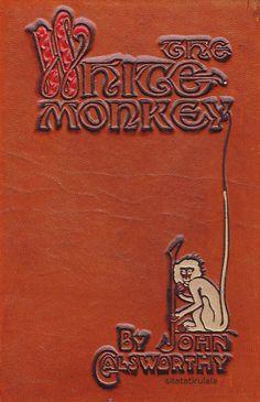 The White monkey by John Galsworthy, London Heinemann 1926