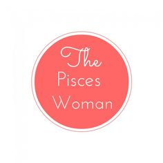 100 Ways To Keep A Pisces Woman Happy: How To Please Pisces Women