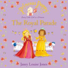 Princess Poppy: The Royal Parade (Princess Poppy Picture Books) by Janey Louise Jones, http://www.amazon.co.uk/dp/B0089WCC6G/ref=cm_sw_r_pi_dp_8.oztb18R882G