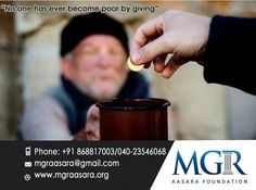 MGR Aasara foundation believes that love, care and help matters something to someone in their lives. let our love,care be true and help others without any expectations & make the life of atleast one! Be a part of donations and join us to serve and help the need! For more details pls contact: give contact details... Contact Details:  Phone: +91 98660 87878 040-23546068.  Email id :mgraasara@gmail.com Logonto: www.mgraasara.org  # mgr, #mgraasarafoundation, #help, #serve, #care