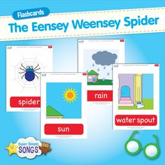 Free flashcards for The Eensey Weensey Spider. From Super Simple Songs.
