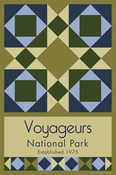 Voyageurs National Park Quilt Block designed by Susan Davis. Susan is the owner of Olde America Antiques and American Quilt Blocks She has created unique quilt block designs to celebrate the National Park Service Centennial in 2016. These are the first quilt blocks designed specifically for America's national parks and are new to the quilting hobby.