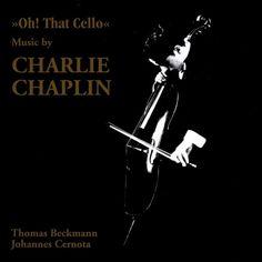 Thomas & Johannes Cernota Beckmann - Oh That Cello-Music By Charlie Chaplin