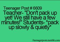 We did this all the time my teachers would get so mad at us I'm like WOAH! calm down people!