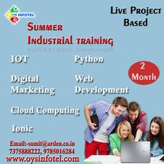 Summer #internship and #training with full benefits of learning and career building.  #liveprojects #oysinfotel