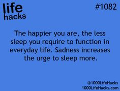 The happier you are, the less sleep you require to function