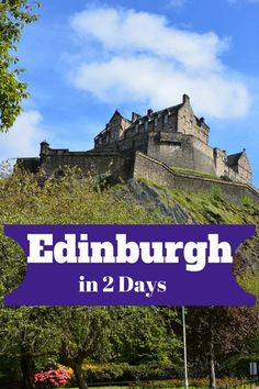 Only have two days in Edinburgh? Here are the top things to do in Edinburgh. From Harry Potter to haunted Edinburgh tours to Edinburgh Castle and more! Click to see my Edinburgh Itinerary #Edinburgh #Scotland