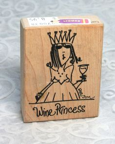 Emerson Quillon Rubber Stamp, Wine Princess stamp EM7038G, Humorous Phrase stamp, Wood Mounted, Funny Saying Stamp, Emerson Stamp, Wine by MyCreativePossession on Etsy