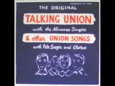 Carlis 1955 Pete Seeger & Chorus - The Original Talking Union With The Almanac Singers & Other Union Songs [Folkways Songs With A Message, Pete Seeger, Album Book, Folk Music, Album Covers, The Originals, Words, Singers, Irene
