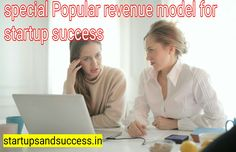 special Popular revenue model for startup success Revenue Model, I Am A Writer, Startups, Entrepreneurship, Singapore, Countries, Success, China, Number