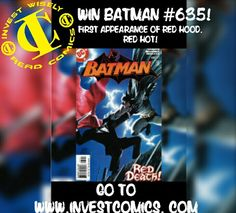WIN a first appearance of Red Hood from InvestComics and SemperFi Comic Guy!  Go to www.investcomics.com now and find out how to enter. Batman #635! #InvestComics #dccomics #batman #redhood #jasontodd #giveaways #contest #contests #contestgram #facebook #twitter #socialmedia #marketing  #batmanday #robin