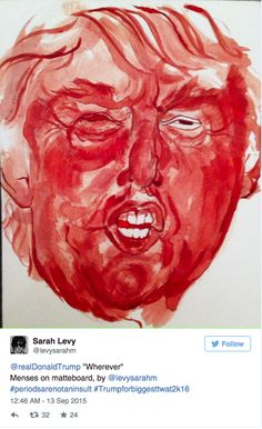 An Artist Painted Donald Trump's Portrait Using Only Menstrual Blood  http://www.womenshealthmag.com/life/donald-trump-menstrual-art?cid=soc_WomensHealthMag_TWITTER_Women%2527s%2520Health__