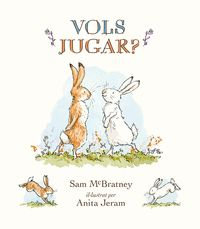 Vols jugar catalan You Are My Friend, Just You And Me, Make New Friends, Ella Fitzgerald, Baby Pixi, World's First Computer, Sam Mcbratney, Anita Jeram, I Love You Pictures