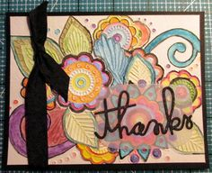 Used a Darice embossing folder 4 different ways.  Used watercolor crayons to color image.  Put thanks on crooked!
