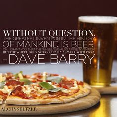 Pizza  Beer Pizza And Beer, Cooking With Beer, Great Inventions, Treats, Food, Sweet Like Candy, Goodies, Essen, Meals