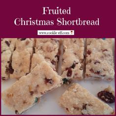 Fruitcake Shortbread: ingredients, directions, and special baking tips from The Elf to make this easy fruited Christmas shortbread cookie recipe Shortbread Cake, Shortbread Recipes, Cookie Recipes, Fruit Cookies, Baking Tips, Desert Recipes, Cookie Bars, Cookies