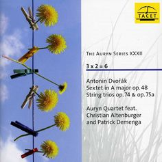 Auryn Quartet - Auryn Series: Vol. 32: Dvorak: Sextet in A Major Op. 48, String Trios Op. 74 & Op. 75