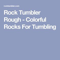 Rock Tumbler Rough - Colorful Rocks For Tumbling