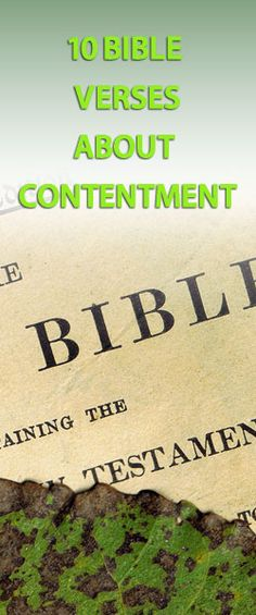 10 bible verses about contentment that speak to how we can find true contentment in such a discontented age.    http://www.biblemoneymatters.com/10-bible-verses-about-contentment-how-can-we-feel-contentment-in-a-restless-world/
