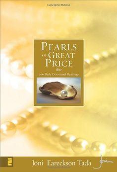 Pearls of Great Price: 366 Daily Devotional Readings by Joni Eareckson Tada, http://www.amazon.com/gp/product/0310262984/ref=cm_sw_r_pi_alp_HQK4qb0T705GK