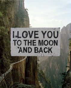 I love you to the moon and back. And, back again ...