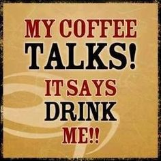 Tell us what your #coffee says to you! #TheDailyGrind